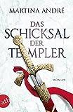Das Schicksal der Templer: Roman (Gero von Breydenbach, Band 4)