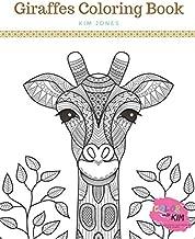 GIRAFFES: A Giraffe Coloring Book