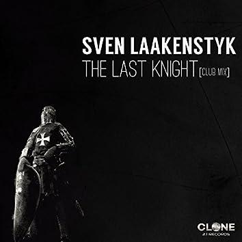 The Last Knight (Club Mix)