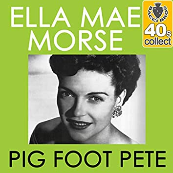 Pig Foot Pete (Remastered) - Single
