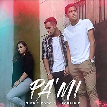 Pa' Mí (feat. Barbie Portillo)