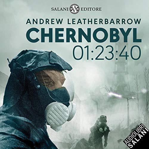 Chernobyl 01:23:40 audiobook cover art