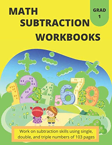 math subtraction workbooks: Reproducible Practice Problems, Work on subtraction skills using single, double, and triple numbers of 103 pages