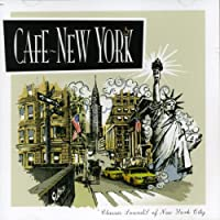 Cafe New York-Classic Sounds of NYC