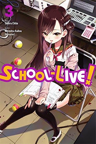 School-Live!, Vol. 3 (School-Live! (3))