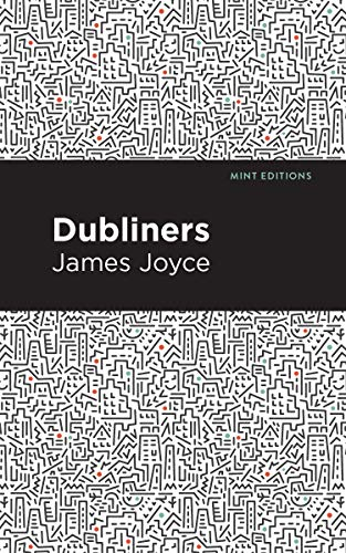 Dubliners (Mint Editions) (English Edition)