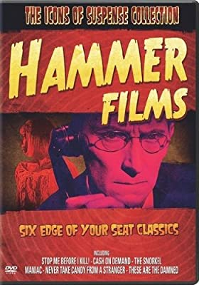 The Icons of Suspense Collection: Hammer Films (Stop Me Before I Kill! / Cash on Demand / The Snorkel / Maniac / Never Take Candy from a Stranger / These Are the Damned)