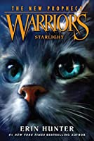 Warriors: The New Prophecy #4: Starlight (Warriors: The New Prophecy, 4)