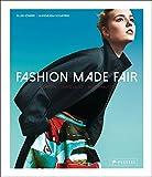 Fashion Made Fair: Modern - innovativ - nachhaltig