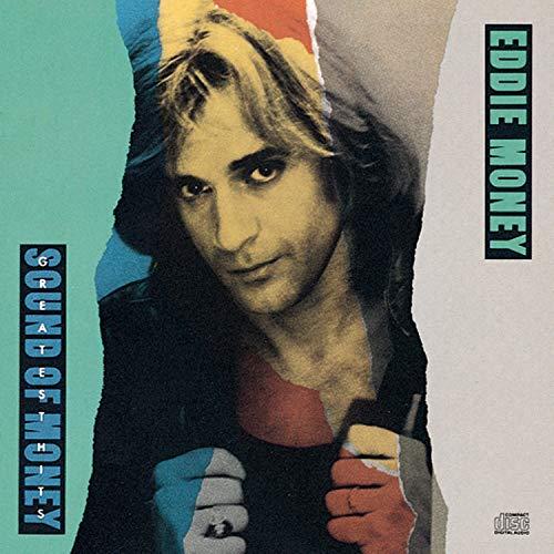 Eddie Money - Ganchos más grandes: el sonido del dinero