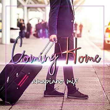 Coming Home amapiano mix