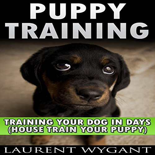 Puppy Training: Crash Course in Training Your Dog in Days audiobook cover art
