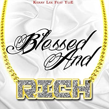 Blessed and Rich (feat. Ylie)