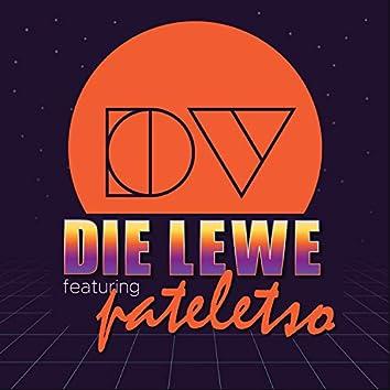 Die Lewe (feat. Pateletso)