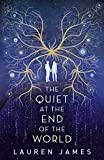 The Quiet at the End of the World (English Edition)