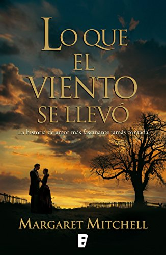 Lo que el viento se llevó eBook: MITCHELL, MARGARET: Amazon.es ...