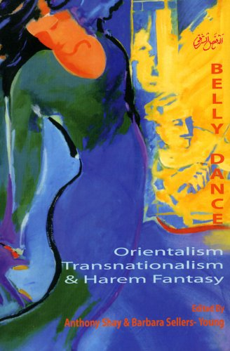 Compare Textbook Prices for Belly Dance: Orientalism, Transnationalism, And Harem Fantasy Bibliotheca Iranica. Performing Arts Series First Edition Edition ISBN 9781568591834 by Shay, Anthony,Sellers-Young, Barbara