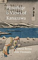 Hiroshige 8 Views of Kanazawa: Premium