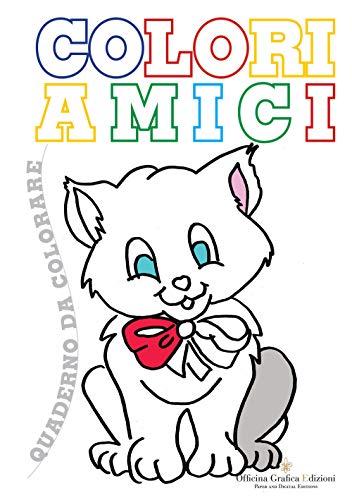 Coloriamici. Libro per bambini da colorare