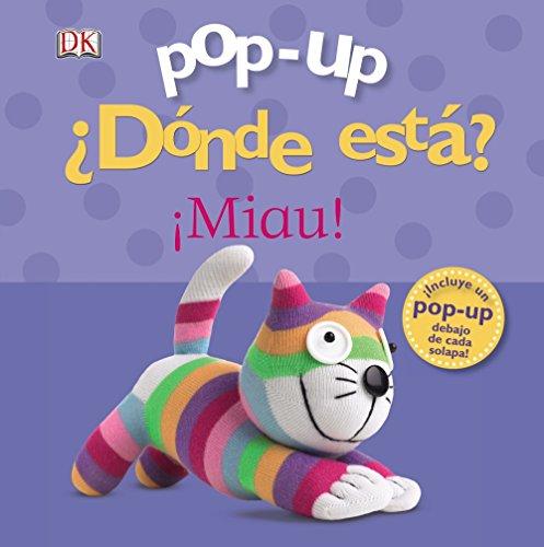 Pop-up ¿Dónde está? ¡Miau! (Castellano - A PARTIR DE 0 AÑOS - MANIPULATIVOS (LIBROS PARA TOCAR Y JUGAR), POP-UPS - Pop-up ¿Dónde está?)