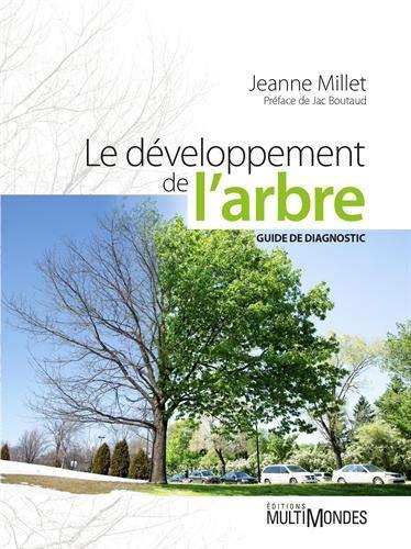 Le développement de l'arbre: Guide de diagnostic.