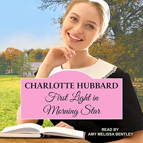 First Light in Morning Star Audiobook By Charlotte Hubbard cover art