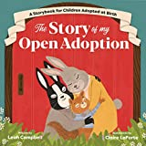 The Story of My Open Adoption: A Storybook...