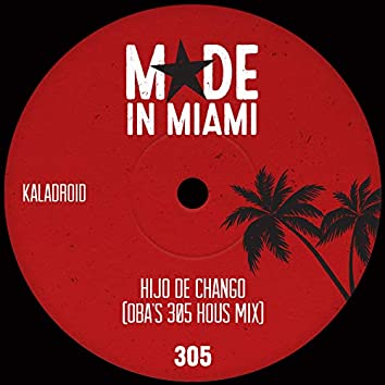 Hijo De Chango (Oba's 305 Hous Mix)