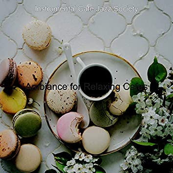 Ambiance for Relaxing Cafes