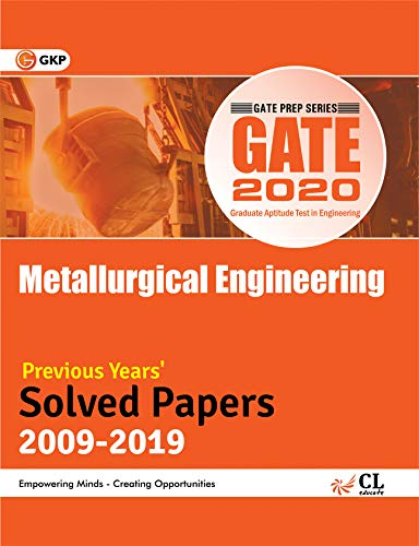 GATE Metallurgical Engineering Solved Papers (2009-2019)