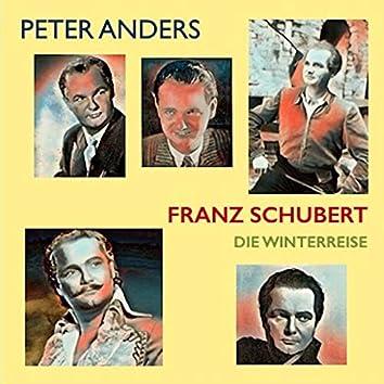 Peter Anders · Franz Schubert: Winterreise