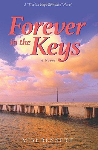 Forever in the Keys: A 'Florida Keys Romance' Novel