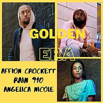 Golden Era (feat. Rain 910 & Angelica Nicole)