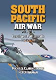 Claringbould, M: South Pacific Air War Volume 3: Coral Sea & Aftermath May - June 1942 - Michael Claringbould