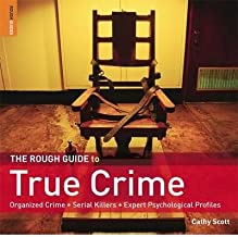 TheRough Guide to True Crime by Scott, Cathy ( Author ) ON Sep-01-2009, Paperback