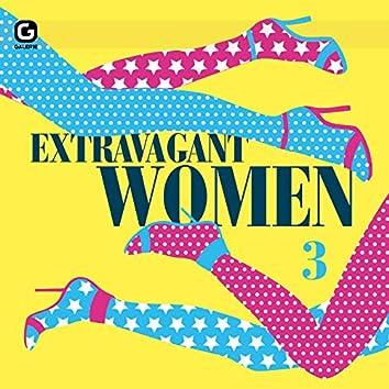 Extravagant Women 3