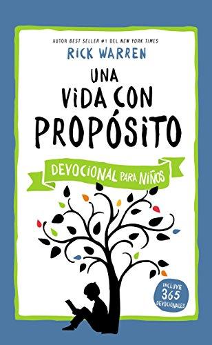 Una Vida Con Proposito - Devocional Para Ninos (Purpose Driven Life)