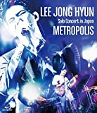 LEE JONG HYUN Solo Concert in Ja...[Blu-ray/ブルーレイ]