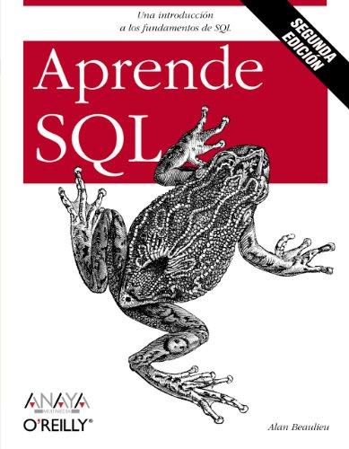 Aprende SQL. Segunda edición (O'reilly (anaya Multimedia))