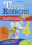 Il tutto esercizi di matematica. Per la Scuola elementare: 4: Vol. 4