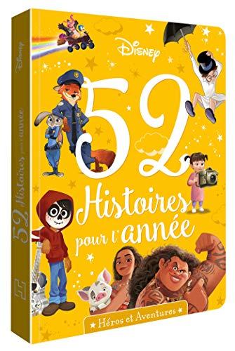DISNEY - 52 histoires pour l'année - Héros et Aventures: Héros et Aventures