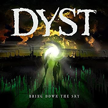 Bring down the Sky