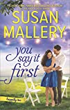 You Say It First: A Small-Town Wedding Romance (Happily Inc Book 1)
