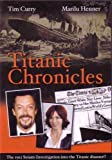 Titanic Chronicles by Tim Curry