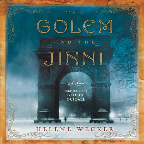 The Golem and the Jinni  audiobook cover art