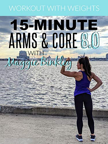 15-Minute Arms & Core 8.0 Workout (with weights)