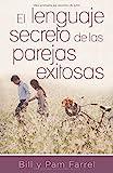 El lenguaje secreto de parejas exitosas (Spanish...