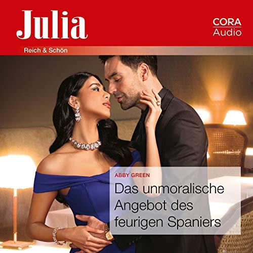 Das unmoralische Angebot des feurigen Spaniers cover art