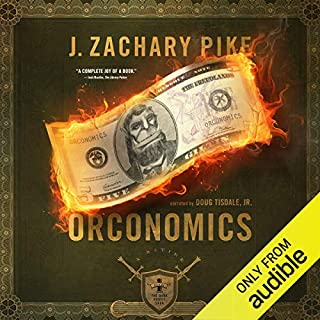 Orconomics: A Satire audiobook cover art