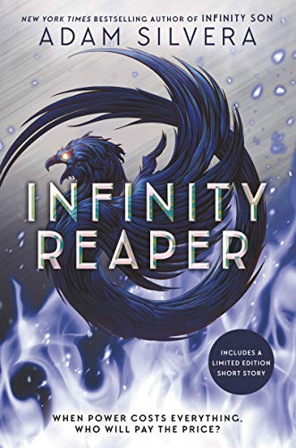 Compare Textbook Prices for Infinity Reaper Infinity Cycle, 2  ISBN 9780062882318 by Silvera, Adam